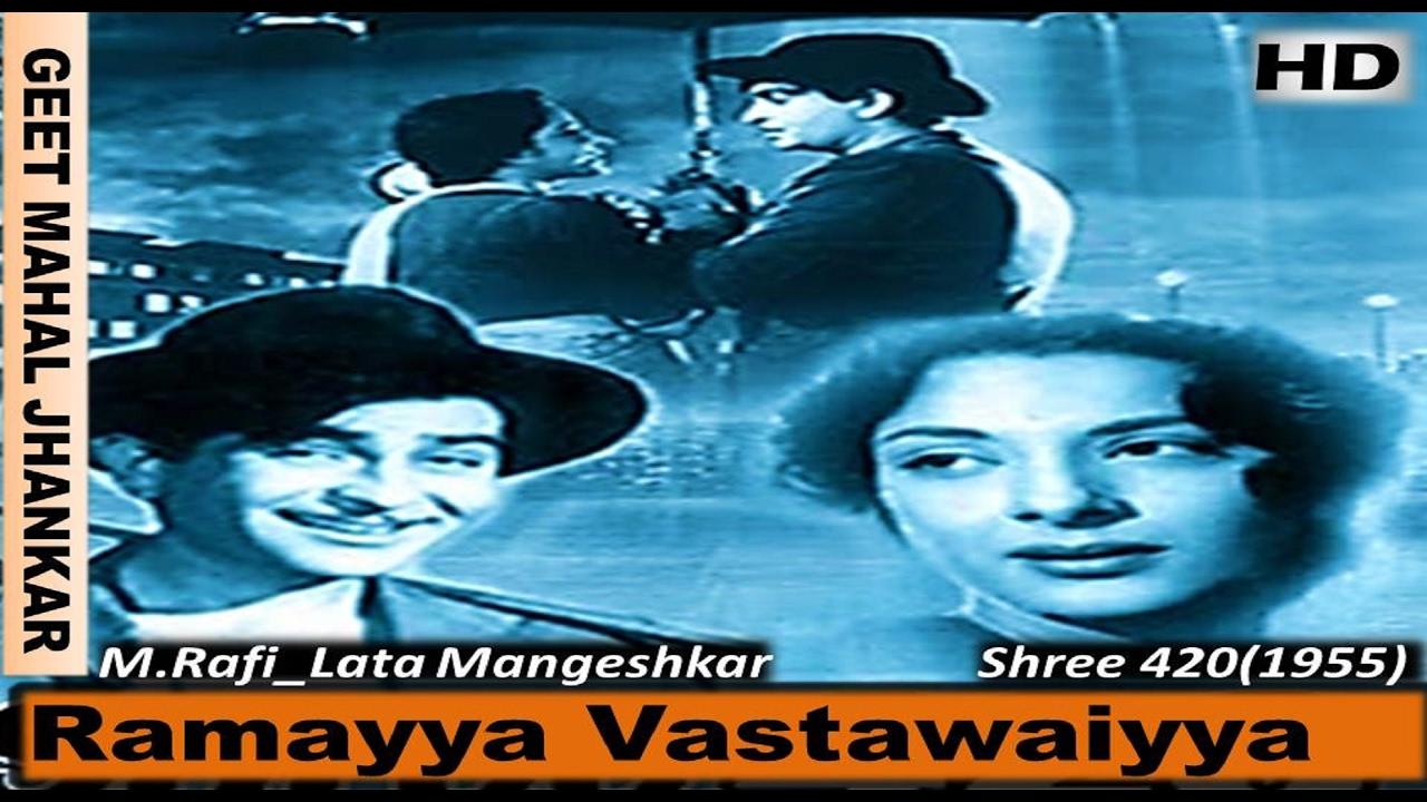 Download Ramayya Vastawaiyya (Sonic Jhankar) Shree 420(1955))HD_with GEET MAHAL