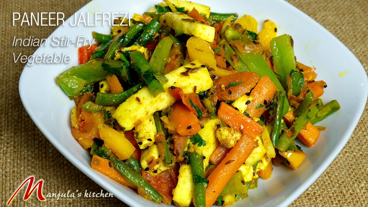 Paneer jalfrezi indian stir fry vegetables by manjula youtube forumfinder Choice Image