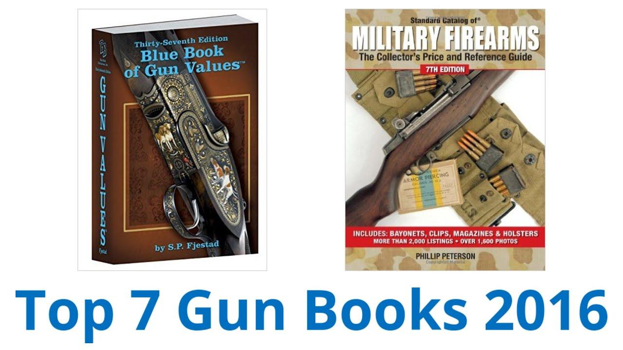7 Best Gun Books 2016
