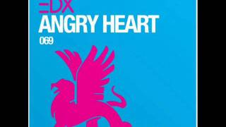 Download EDX - Angry Heart (Dub mix) MP3 song and Music Video