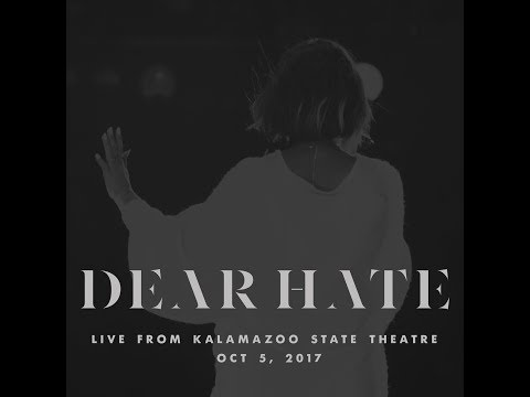 Dear Hate Live