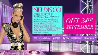 Hed Kandi Nu Disco 2012: LUVLIFE - Want You (Hed Kandi Records)