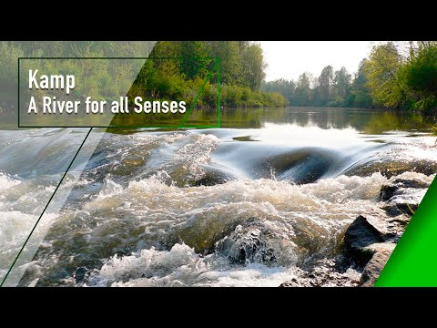 Kamp - A River for All Senses - The Secrets of Nature