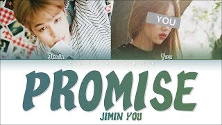 Jimin & You 「Promise」 [2 Members ver.] (Color Coded Lyrics Han|Rom|Eng)