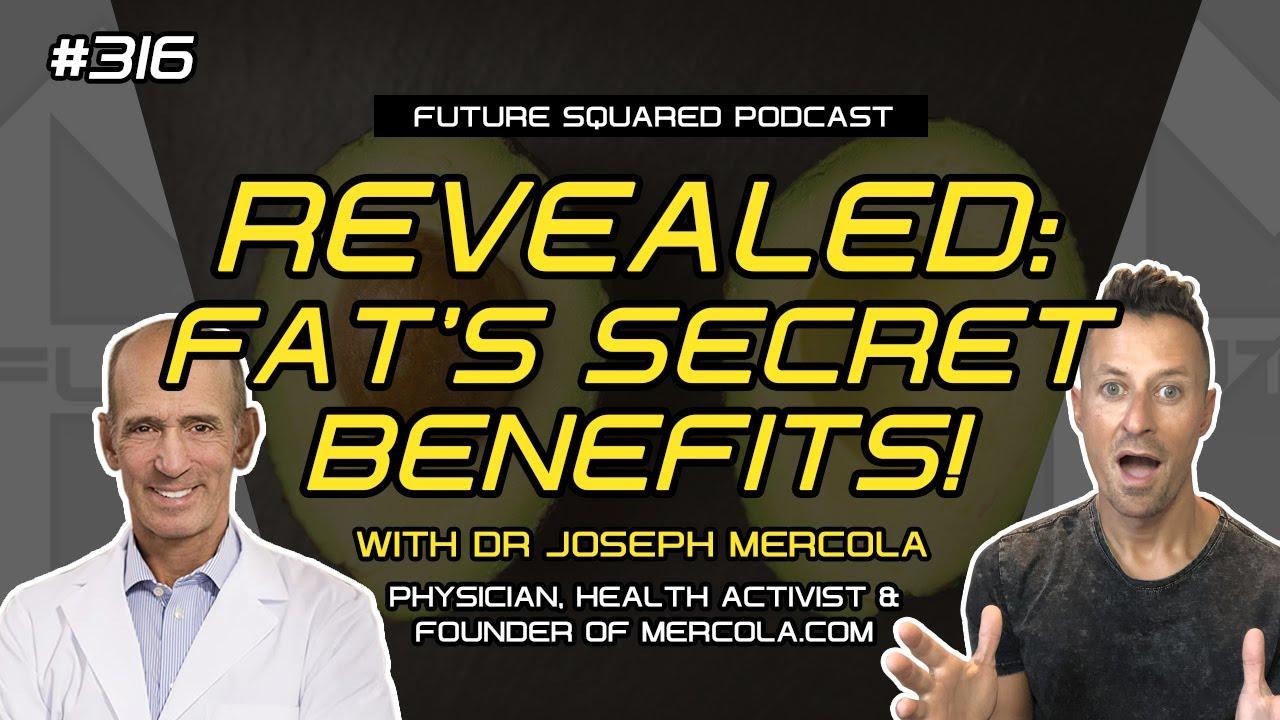Episode #316: Dr Joseph Mercola on Fat