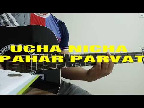 UCHA NICHA PAHAR PARVAT GUITAR CHORDS | NAGPURI SONG GUITAR UCHA NICHA PAHAR PARVAT