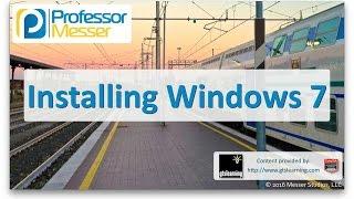 Installing Windows 7 - CompTIA A+ 220-902 - 1.2