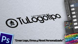 Crear Logo, Firma y Pincel Personalizado en Photoshop.