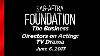 The Business - Directors on Acting: TV Drama
