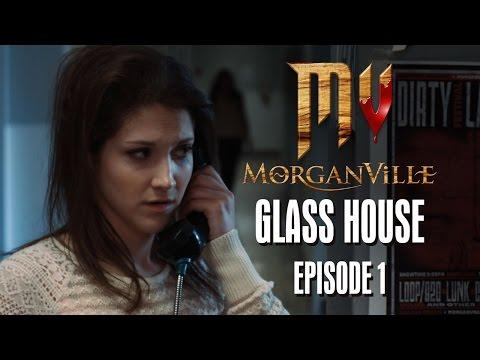 Morganville: The Series - Episode 1:
