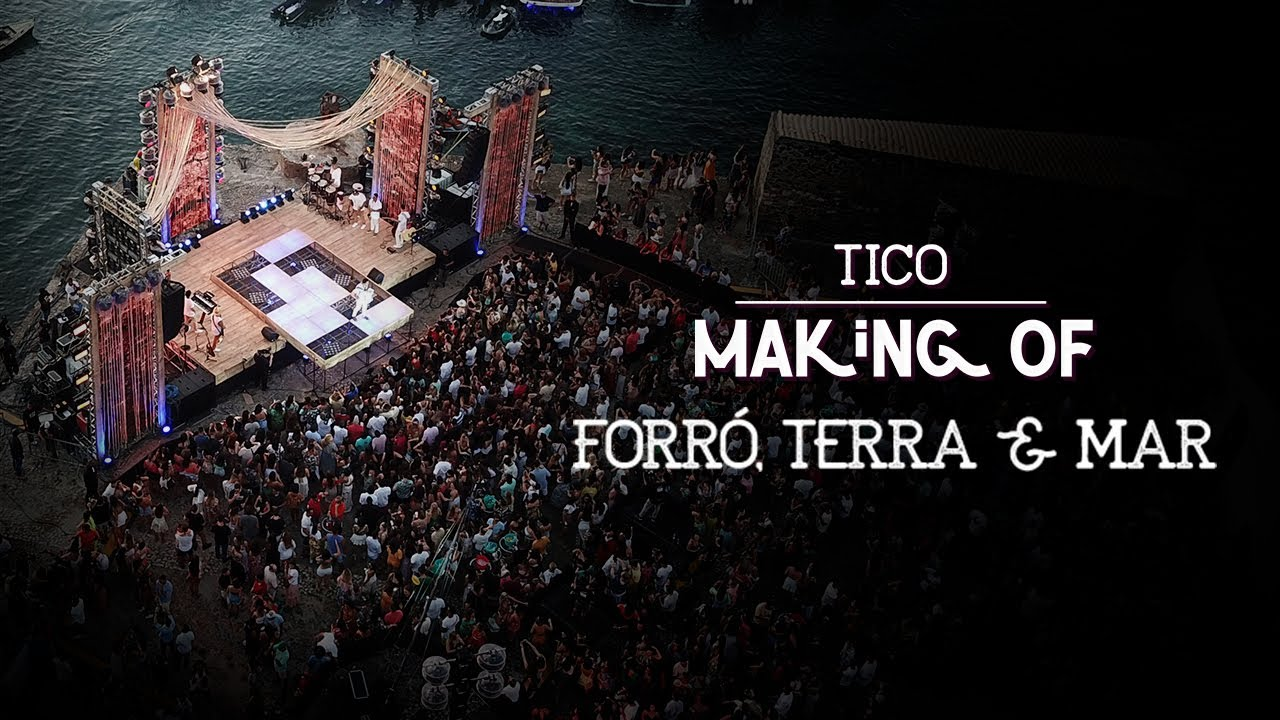 Tico - Making Of | DVD Forró, Terra & Mar