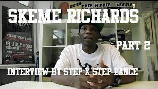 Featured | Part 2 Interview Skeme Richards | Section 31 & Rock Steady Crew |  #SXSTV Europe