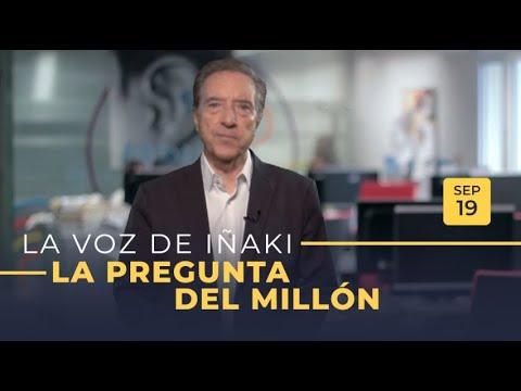 la-voz-de-iñaki-gabilondo-|-19/09/2019-|-la-pregunta-del-millón