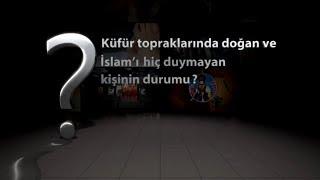 İslamiyeti duymayan insanlar cehenneme mi gidecek? | Kadere İman #15 ᴴᴰ