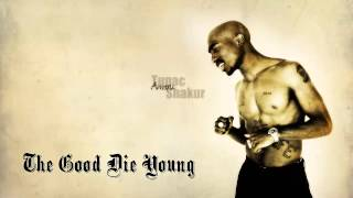 2pac The Good Die Young(mp3)+Download