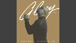 Bryan J. Pierce Sr. - Glory (Live)