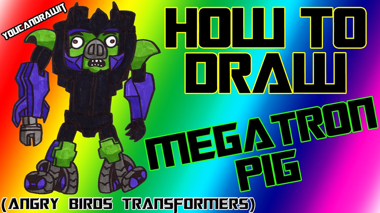 How To Draw Megatron Pig From Angry Birds Transformers YouCanDrawIt 1080p HD