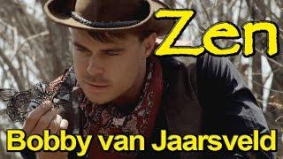 Zen - Bobby van Jaarsveld (Eng)