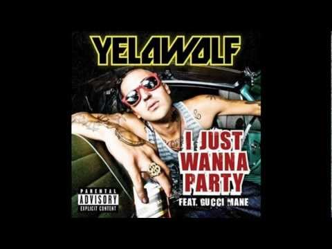 Yelawolf ft. Gucci Mane - I just wanna party * lyrics in description*