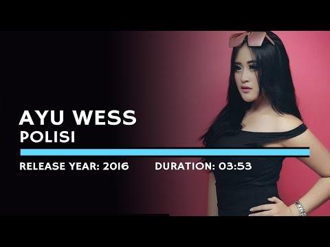 Ayu Wess - Polisi (Lyric)