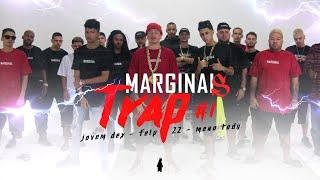 Marginais Trap ⚡ - Jovem Dex, Meno Tody & Felp 22
