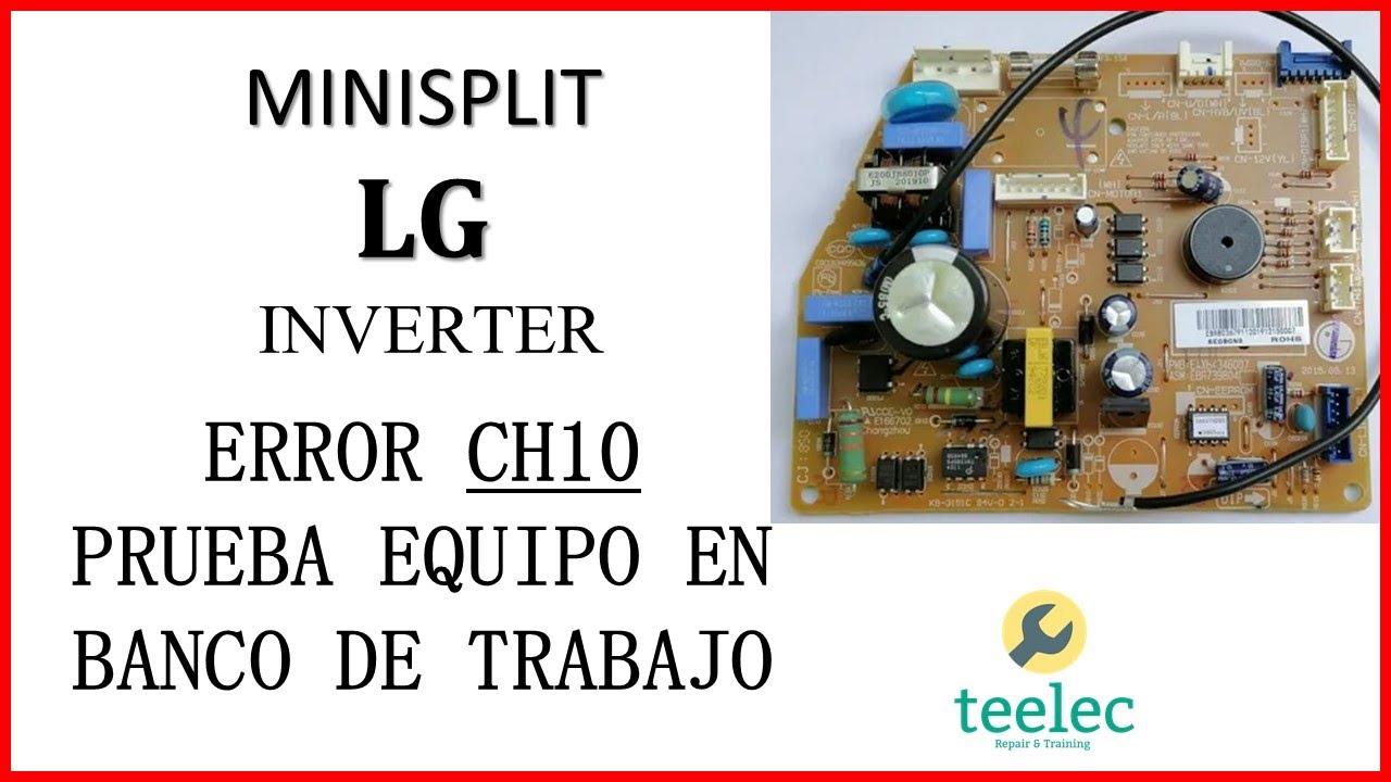 Download Aire Acondicionado Inverter LG Error CH10, Reparación y Prueba De Tarjeta Electrónica