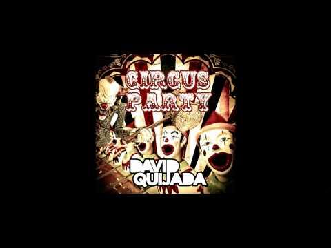 David Quijada - Circus Party