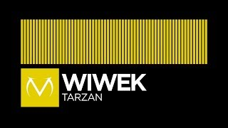 [Electro] - Wiwek - Tarzan [Free LP Download]