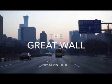 KEVIN TILLIE | The Great Wall | Sony a6000 Travel Film #TillieCam