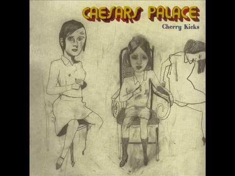 12. Caesars Palace - Cherry Kicks [Cherry Kicks]