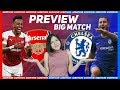 PREVIEW BIG-MATCH ARSENAL VS CHELSEA