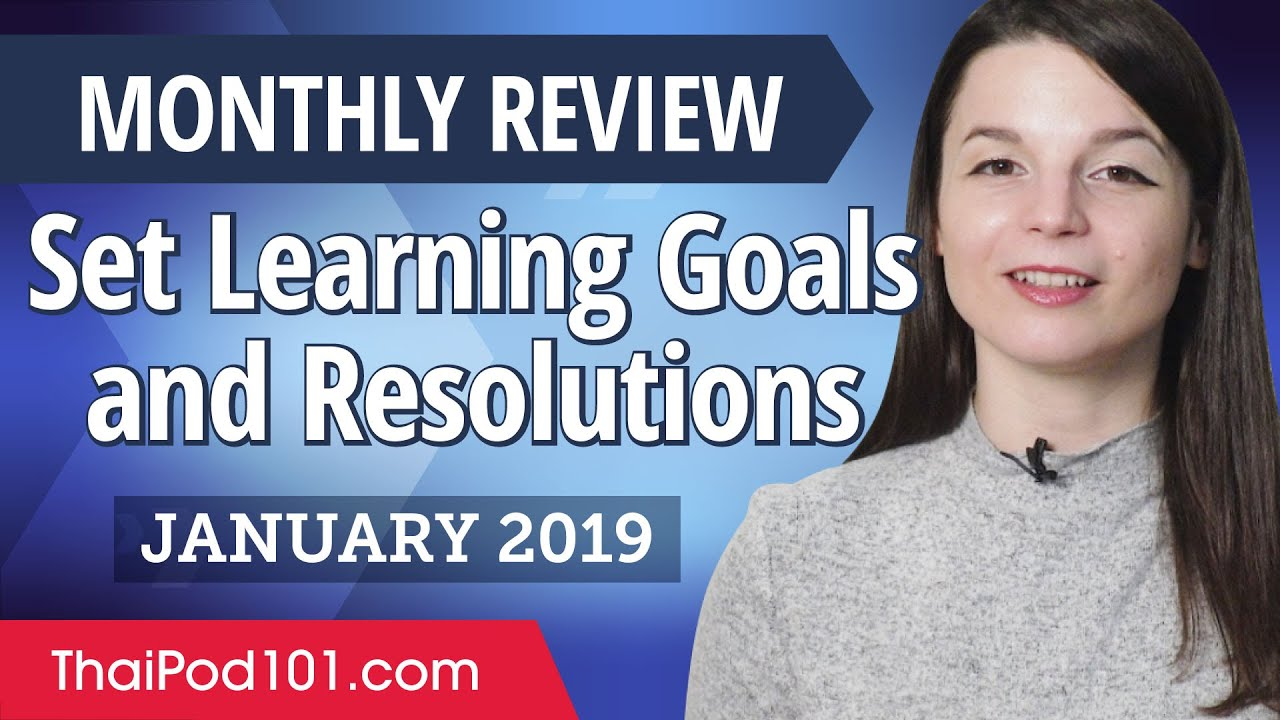 How to set achievable Thai goals and resolutions? | Thai January Review