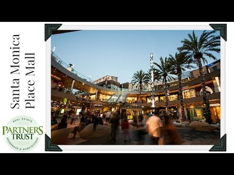 Los Angeles Lifestyle: Santa Monica Place Mall   Things to Do in LA   Partners Trust