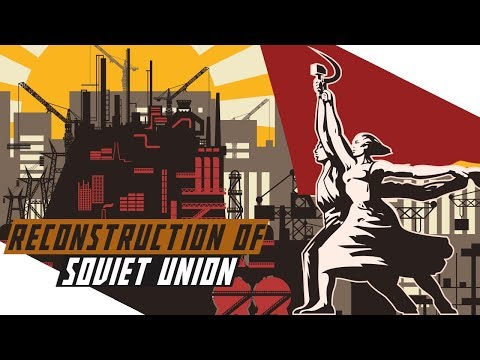 Post WWII Reconstruction of the USSR - COLD WAR DOCUMENTARY