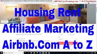 Gambar cover Housing Rent Affiliate Marketing | Airbnb.Com A to Z # Contact: 01764608434
