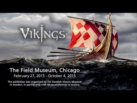 Vikings at the Field Museum, Chicago