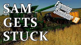 Sam Gets Stuck | Farming Simulator 19 (#2)