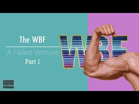 "The WBF - ""World Bodybuilding Failure"" - Behind The Titantron - Episode 32 (Pt. 2)"