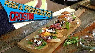 Peach and Prosciutto Crostini - How to grill peaches