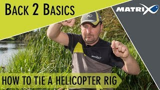 *** Coarse & Match Fishing TV *** Back 2 Basics - How to tie a helicopter rig
