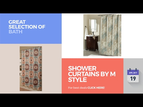 Shower Curtains By M Style Great Selection Of Bath Products