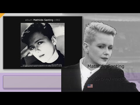 Mathilde Santing - You go to my head (1982) [SUB:ENG] Mp3