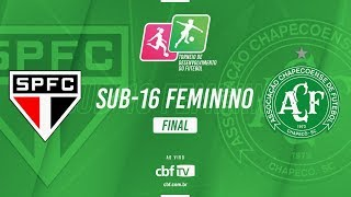 São Paulo x Chapecoense - Final Sub-16 Feminino - Liga de Desenvolvimento 2018