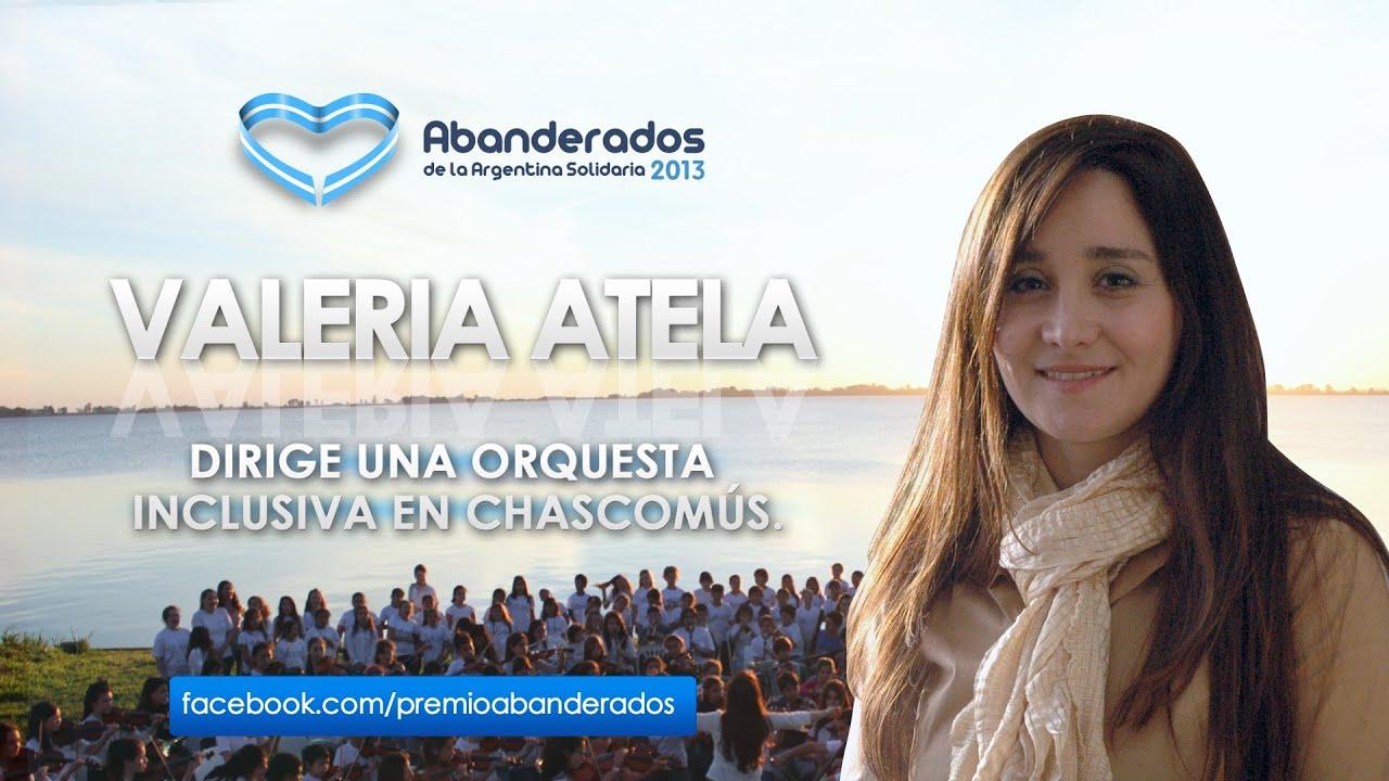Valeria Atela - Premio Abanderados de la Argentina Solidaria 2013