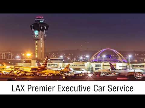 LAX Premier Private Car Service for Business & Luxury Travel