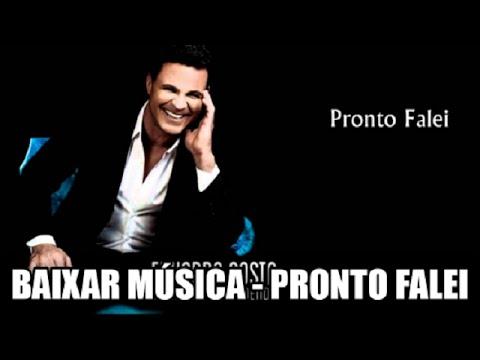 Pronto Falei download mp3 - Eduardo Costa