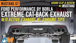 2018-2019 Mustang GT Ford Performance by Borla Extreme Cat-Back Exhaust Sound Clip & Review
