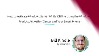 How To Activate An Offline Windows Server Using The Windows Product Activation Center