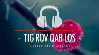 DJPeter - Tig Rov Qab Los (Instrumental)