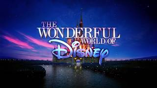 """The Wonderful World of Disney"" Intro (2017)"